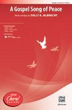 A Gospel Song of Peace - SATB