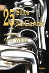 25 Solos for Clarinet - White