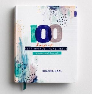 100 Days of Less Hustle, More Jesus Devotional Journal