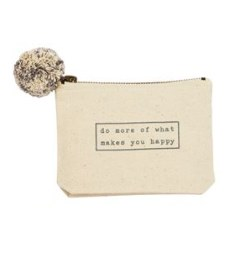 Pouch: Do More of What Makes You Happy