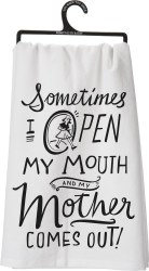 Dish Towel Mother Comes Out