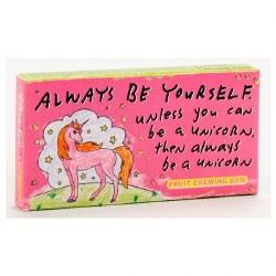Gum Always Be A Unicorn