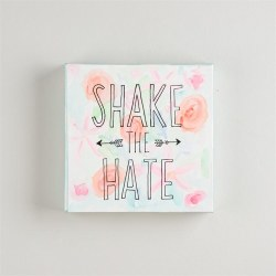 Shake The Hate Canvas 8X8