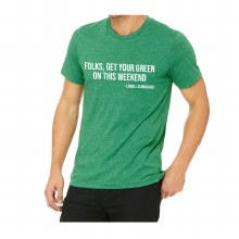 LOWELL SCHWEIGERT GET YOUR GREEN ON TEE