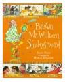 Bravo Mr William Shakespeare!