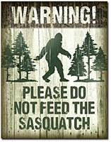Don't Feed The Sasquatch Tin