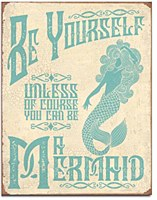 Be A Mermaid Tin Sign