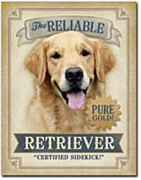 Reliable Retriever Tin Sign