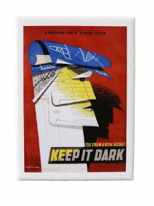 Keep It Dark Magnet