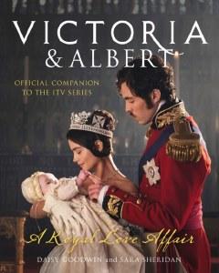 Victoria and Albert: A Royal Love Affair