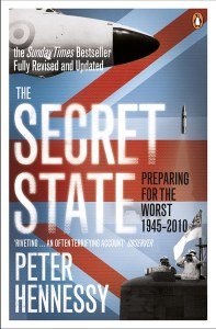 The Secret State : Preparing for the Worst 1945-2010