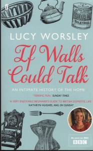 If Walls Could Talk : An Intimate History of the Home