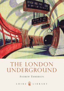 The London Underground : New and Expanded Edition