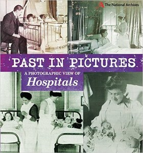 Past In Pictures: Hospitals