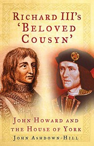 Richard III's Beloved Cousyn