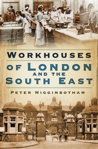 Workhouses of London and the SouthEast