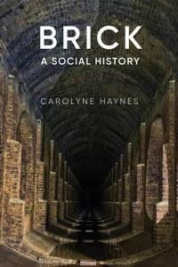 Brick A Social History