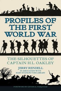 Profiles Of The First World War : The Silhouetttes of Captain H Oakley