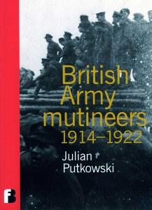 British Army Mutineers 1914-1922