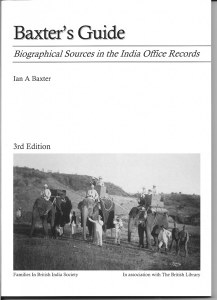 Baxter's Guide : Biographical Sources in the India Office Records 3rd Edition