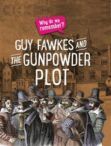 Why Do We Remember Guy Fawkes