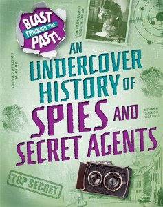 An Undrecover History of Spies and Secret Agents