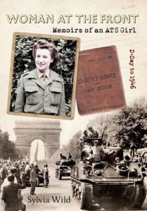 Woman At The Front : Memoirs of an ATS Girl
