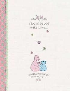 From Mum With Love: Baby Memory Book