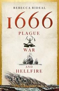 1666 Plague, War and Hellfire