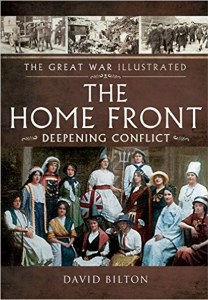 The Great War Illustrated: The Home Front
