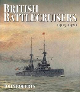 British Battlecruisers : 1905 - 1920