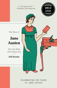 The Story Of Jane Austen: The Girl With The Golden Pen