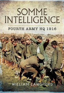 Somme Intelligence : Fourth Army HQ 1916