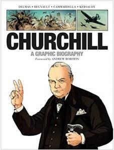 Churchill A Graphic Biography