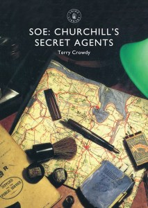 SOE: Churchill's Secret Agents