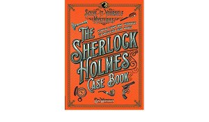 The Sherlock Holmes Case Book Solve It Yourself