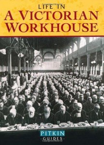 Life In A Victorian Workshouse