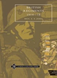 British Regiments 1914-18