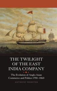 The Twilight of the East India Company