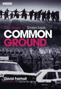 Common Ground The Story of Greenham