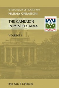 Official History of The Campaign in Mesopotamia Volume 1