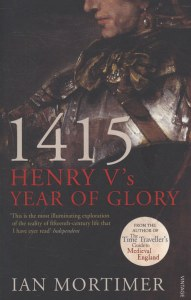 1415 : Henry V's Year of Glory