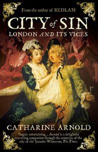 City Of Sin : London And Its Vices