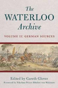 The Waterloo Archive Volume II: German Sources