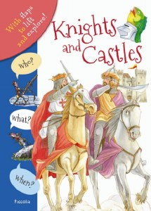 Who? What? When? Knights & Castles