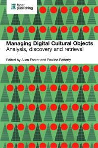 Managing Digital Cultural Objects