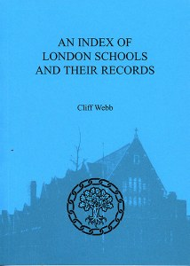 An Index Of London Schools And Their Records