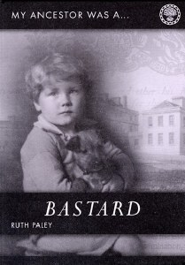 My Ancestor Was A Bastard