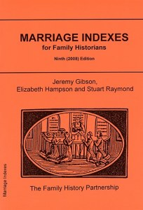 Marriage Indexes For Family Historians 9th Edition