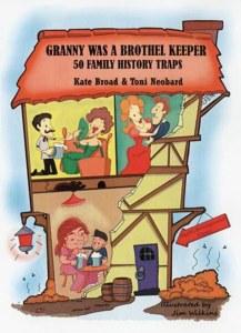 Granny Was A Brothel Keeper